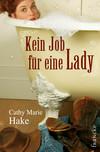 Vergrößerte Darstellung Cover: Kein Job für eine Lady. Externe Website (neues Fenster)