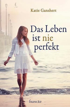 ¬Das¬ Leben ist nie perfekt