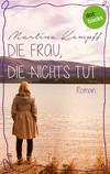 Vergrößerte Darstellung Cover: Die Frau, die nichts tut. Externe Website (neues Fenster)