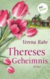 Vergrößerte Darstellung Cover: Thereses Geheimnis. Externe Website (neues Fenster)