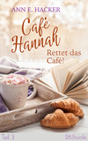 Vergrößerte Darstellung Cover: Café Hannah - Teil 3. Externe Website (neues Fenster)