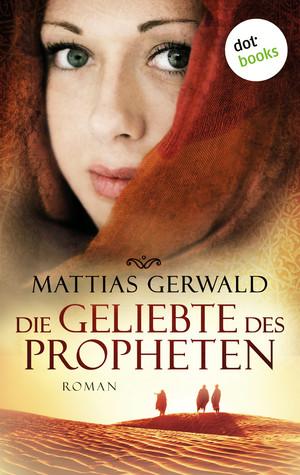 Die Geliebte des Propheten