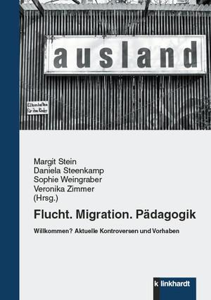 Flucht. Migration. Pädagogik