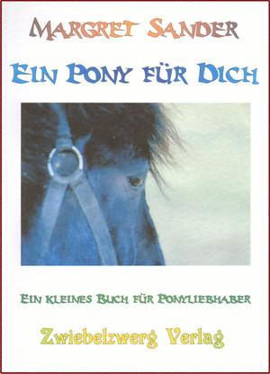 Ein Pony für Dich