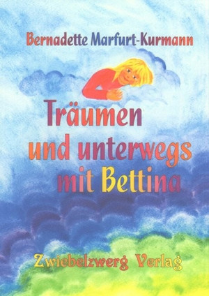 Träumen und unterwegs mit Bettina