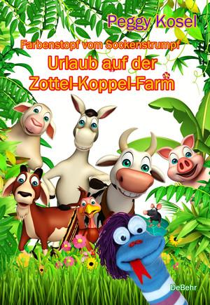 Farbenstopf vom Sockenstrumpf - Urlaub auf der Zottel-Koppel-Farm