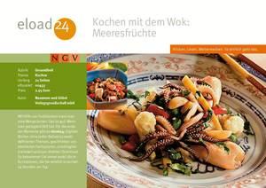 Kochen mit dem Wok: Meeresfrüchte