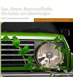Gas, Strom, Brennstoffzelle: Die Autos von übermorgen
