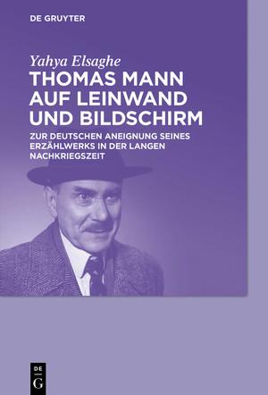 Thomas Mann auf Leinwand und Bildschirm