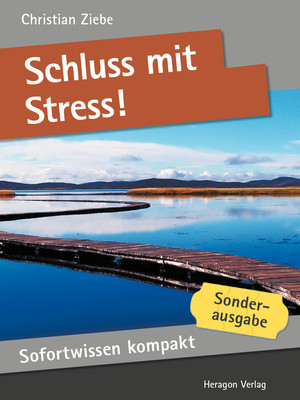 Sofortwissen kompakt: Schluss mit Stress!