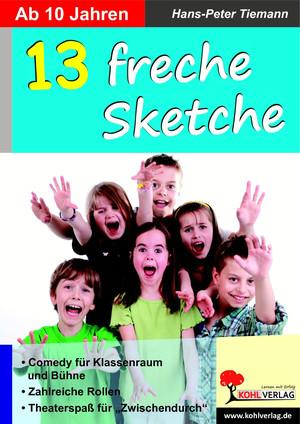 13 freche Sketche