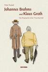 Johannes Brahms und Klaus Groth