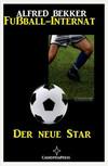 Der neue Star: Fußball-Internat #1