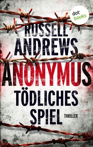 Anonymus - Tödliches Spiel