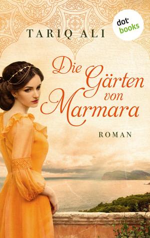 Die Gärten von Marmara