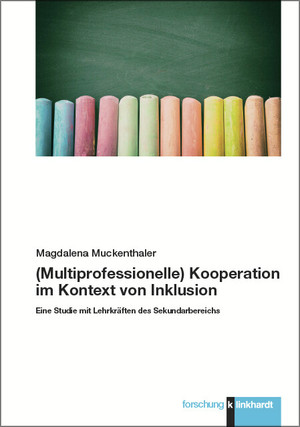 (Multiprofessionelle) Kooperation im Kontext von Inklusion