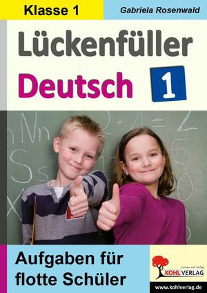 Lückenfüller Deutsch / Klasse 1