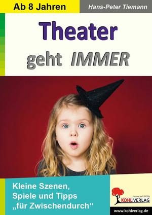 Theater geht IMMER