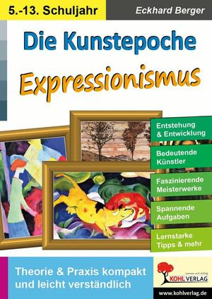 Die Kunstepoche EXPRESSIONISMUS