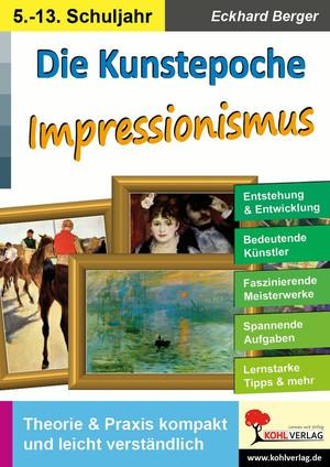 Die Kunstepoche IMPRESSIONISMUS