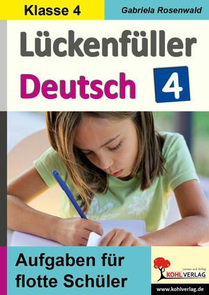 Lückenfüller Deutsch / Klasse 4