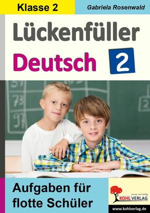 Lückenfüller Deutsch / Klasse 2