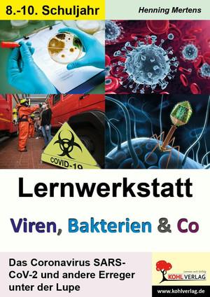 Lernwerkstatt Viren, Bakterien & Co