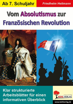 Vom Absolutismus zur Französischen Revolution