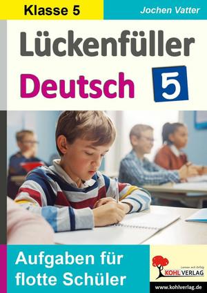 Lückenfüller Deutsch / Klasse 5