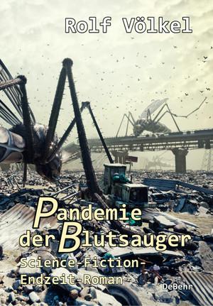 Pandemie der Blutsauger - Science-Fiction-Endzeit-Roman