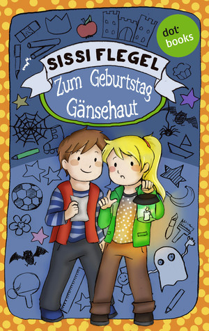 Emil und seine Freunde - Band 2: Zum Geburtstag Gänsehaut