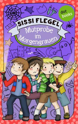 Emil und seine Freunde - Band 3: Mutprobe im Morgengrauen