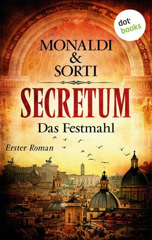 SECRETUM - Roman 1: Das Festmahl