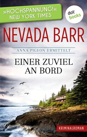 Einer zuviel an Bord: Anna Pigeon ermittelt - Band 2: Kriminalroman