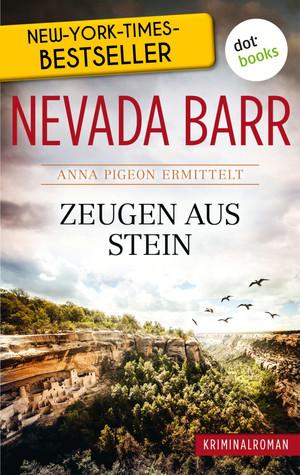 Zeugen aus Stein: Anna Pigeon ermittelt - Band 3: Kriminalroman