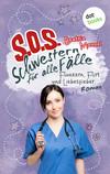 SOS - Schwestern für alle Fälle - Band 3: Flunkern, Flirt und Liebesfieber