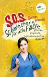 SOS - Schwestern für alle Fälle - Band 5: Prinzen, Popstars, Wohnheimpartys