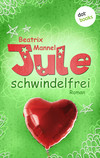 Jule - Band 3: Schwindelfrei
