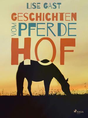 Geschichten vom Pferdehof