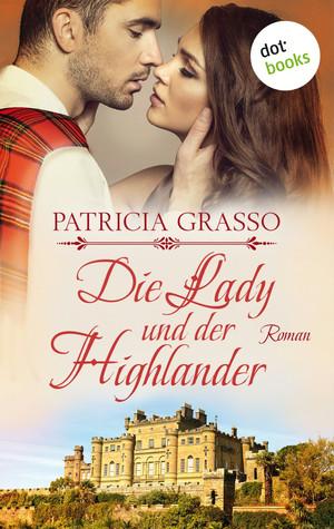 Die Lady und der Highlander - Devereux-MacArthur-Reihe: Band 5