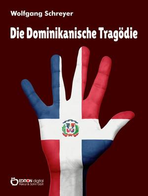 Die Dominikanische Tragödie
