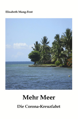 Mehr Meer - Die Corona-Kreuzfahrt