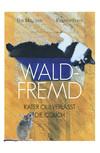 Waldfremd