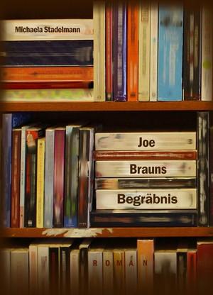 Joe Brauns Begräbnis