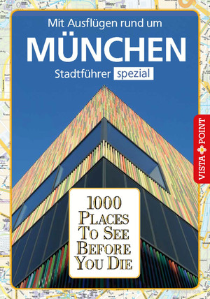 1000 Places To See Before You Die Stadtführer München