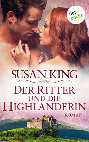Der Ritter und die Highlanderin