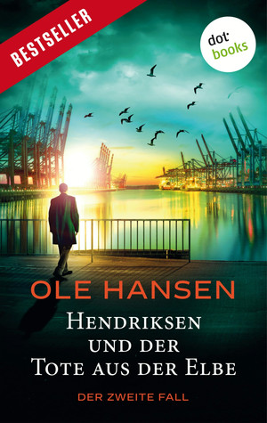 Hendriksen und der Tote aus der Elbe