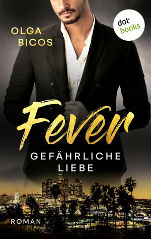 Fever - Gefährliche Liebe