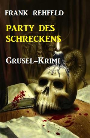 Party des Schreckens: Grusel-Krimi