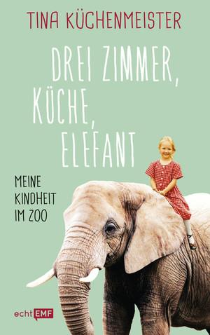 Drei Zimmer, Küche, Elefant